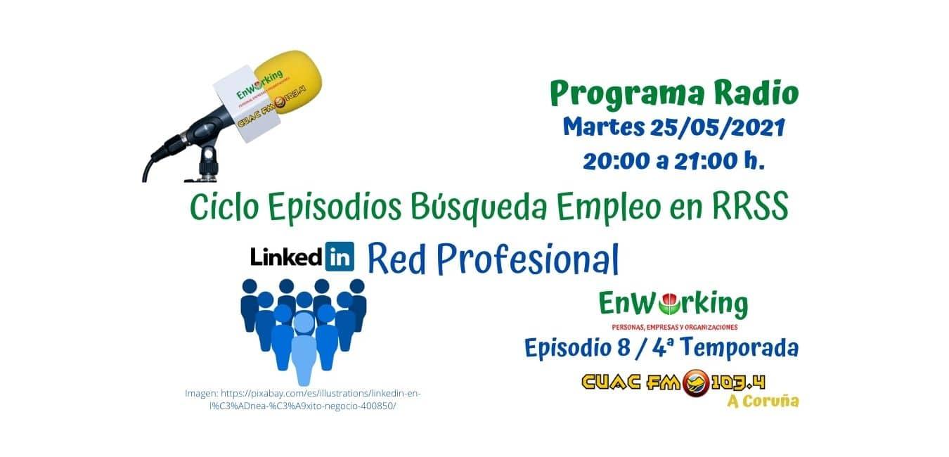 Ciclo Redes Sociales para apoyo Búsqueda de Empleo. (I) Linkedin, red profesional